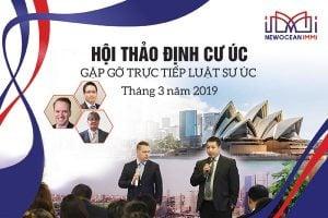 HỘI THẢO ĐỊNH CƯ ÚC DIỆN ĐẦU TƯ DOANH NHÂN THÁNG 3-2019
