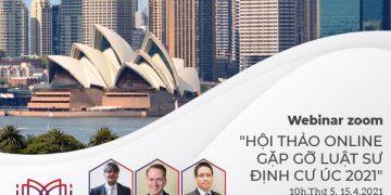 Hội thảo online gặp gỡ luật sư định cư Úc 2021